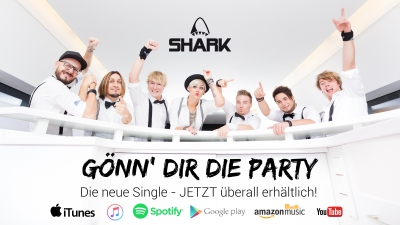 "Die neue SHARK-Single ""Gönn´dir die Party""!"